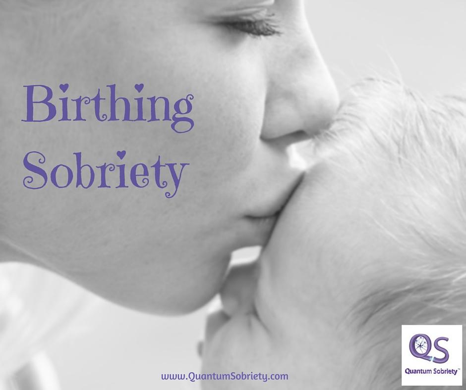 https://quantumsobriety.com/birthing-sobriety/