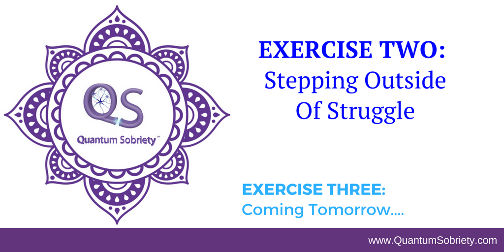 https://quantumsobriety.com/exercise-stepping-outside-struggle/