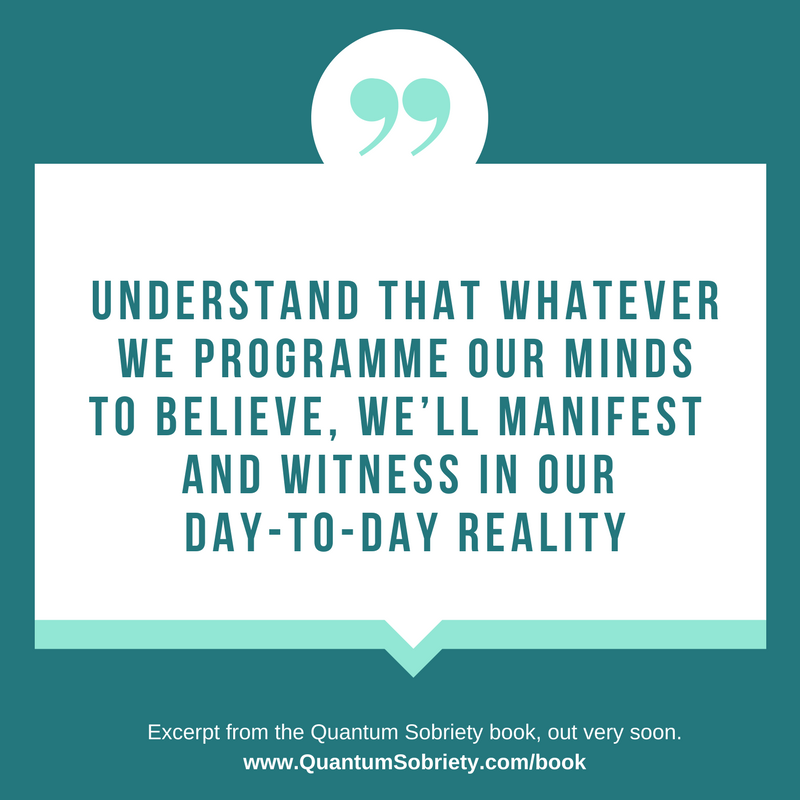 https://quantumsobriety.com/believe-it-into-reality-baby/