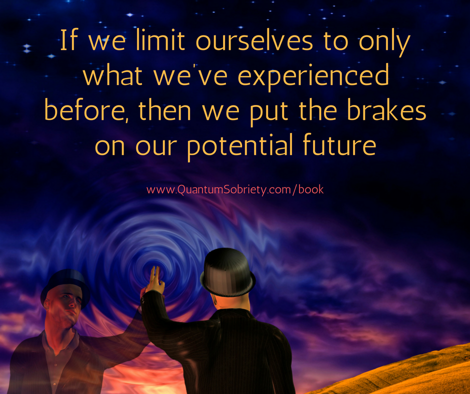 https://quantumsobriety.com/are-you-limiting-yourself/