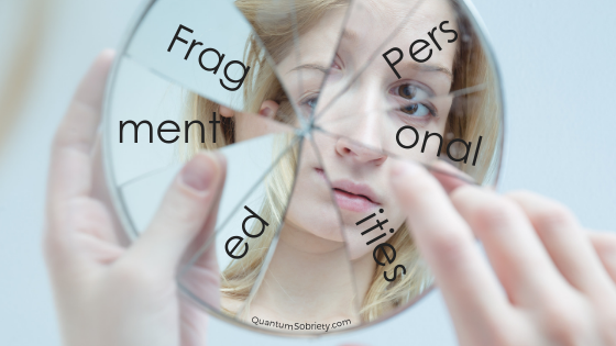 https://quantumsobriety.com/fragmented-personalities/