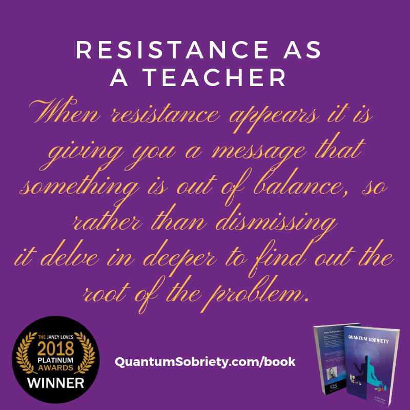 https://quantumsobriety.com/blog-resistance-as-a-teacher/