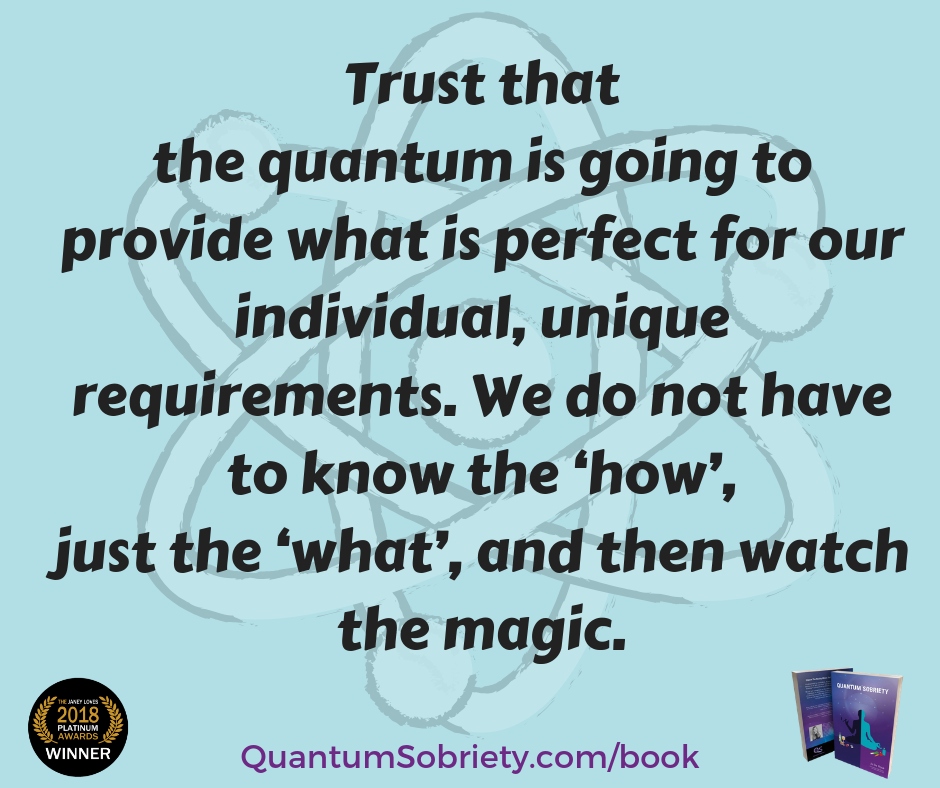 https://quantumsobriety.com/forget-the-how-focus-on-the-what/