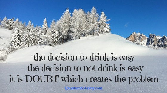 https://quantumsobriety.com/the-decision-to-drink/