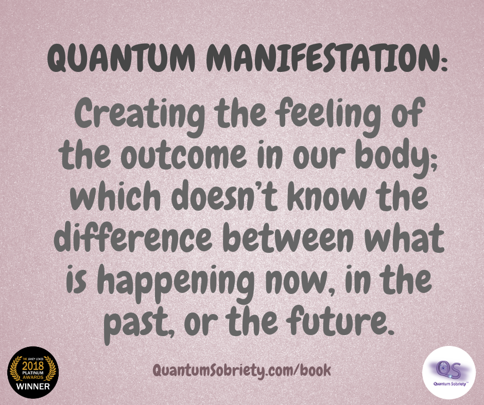 https://quantumsobriety.com/blog-quantum-manifestation/