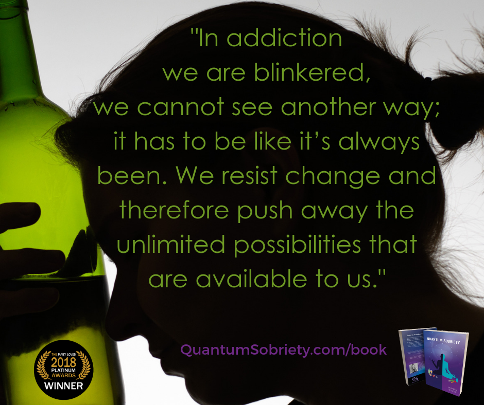 https://quantumsobriety.com/blog-when-we-are-blinkered/